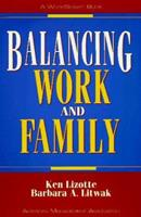 Balancing Work and Family (The Worksmart Series) 0814478379 Book Cover