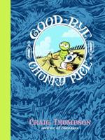Good-bye, Chunky Rice 1891830090 Book Cover
