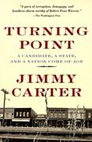 Turning Point: A Candidate, a State, and a Nation Come of Age 0812922999 Book Cover