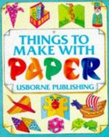 Things to Make With Paper (How to Make) 0746006691 Book Cover