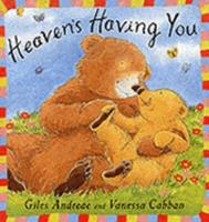 Heaven Is Having You 1841216933 Book Cover