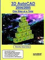 3D AutoCAD 2004/2005: One Step at a Time 0975261371 Book Cover