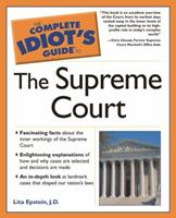 The Complete Idiot's Guide to the Supreme Court 1592571492 Book Cover