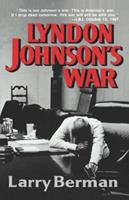 Lyndon Johnson's War: The Road to Stalemate in Vietnam 0393026361 Book Cover