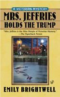 Mrs. Jeffries Holds the Trump 042522208X Book Cover