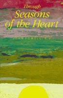Through Seasons of the Heart 0883473437 Book Cover