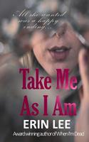 Take Me as I Am 1539951448 Book Cover