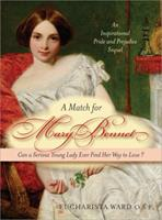 A Match for Mary Bennet: Can a serious young lady ever find her way to love? 1402220111 Book Cover