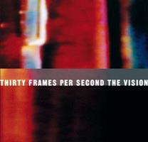 Thirty Frames Per Second: The Visionary Art of the Music Video 0810943573 Book Cover