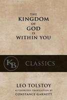 The Kingdom of God Is Within You 0803294042 Book Cover