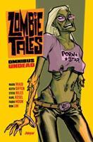 Zombie Tales Omnibus Vol. 1: Undead 1608860744 Book Cover