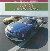 Cars on the Move 1435893336 Book Cover