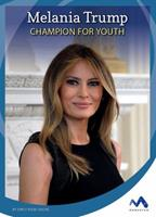 Melania Trump: Champion for Youth 1503824012 Book Cover