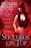 Succubus On Top 0758216424 Book Cover