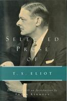 Selected Prose of T.S. Eliot 0156806541 Book Cover