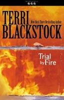 Trial by Fire 0310217601 Book Cover