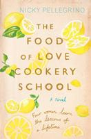 The Food Of Love Cookery School 140913380X Book Cover