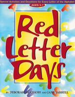 Red Letter Days: Special Activities and Devotions for Every Letter of the Alphabet, 52 Pages, Perforated for Ease in Duplication, 8 1/2 X 11 Inches 0805402349 Book Cover