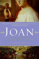 Joan: The Mysterious Life of the Heretic Who Became a Saint 0060815175 Book Cover