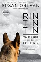 Rin Tin Tin: The Life and the Legend 1439190143 Book Cover