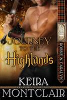 Journey to the Highlands: Robbie and Caralyn 1503076318 Book Cover