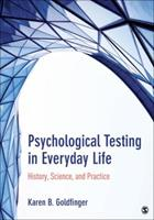 Psychological Testing in Everyday Life: History, Science, and Practice 1483319318 Book Cover