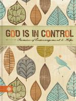 God is in Control: Promises of encouragement and hope 1609369548 Book Cover