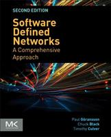 Software Defined Networks: A Comprehensive Approach 012416675X Book Cover