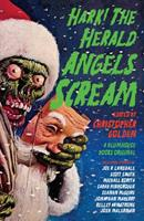 Hark! the Herald Angels Scream: An Anthology 0525433163 Book Cover