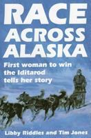 Race Across Alaska: First Woman to Win the Iditarod Tells Her Story