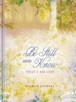 Be Still and Know Journal 1609360095 Book Cover