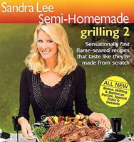 Semi-Homemade Grilling 2 0696238284 Book Cover