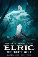 Michael Moorcock's Elric Vol. 3: The White Wolf 1785864025 Book Cover