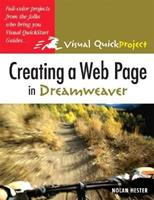 Creating a Web Page in Dreamweaver: Visual QuickProject Guide 0321278437 Book Cover