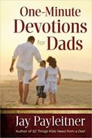 One-Minute Devotions for Dads 0736944753 Book Cover