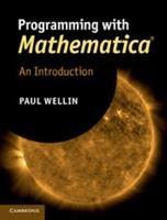 Programming with Mathematica-: An Introduction 1107009464 Book Cover