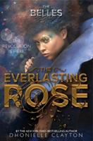 The Everlasting Rose 1484728483 Book Cover