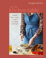 Homebody Cooking: Simple, low-waste recipes for family and friends