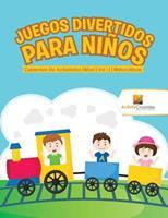 Juegos Divertidos Para Nios: Cuadernos De Actividades Nios - Vol -1 - Matemticas 0228224187 Book Cover