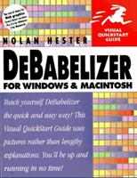 DeBabelizer for Windows & Macintosh (Visual QuickStart Guide) 0201353865 Book Cover