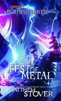 Test of Metal: A Planeswalker Novel 0786955325 Book Cover