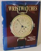Wristwatches Hist of 088740362X Book Cover
