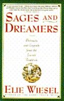 Sages and Dreamers: Portraits and Legends from the Jewish Traditions 0671797786 Book Cover