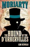 Professor Moriarty: The Hound of the D'Urbervilles 0857682830 Book Cover
