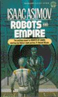 Robots and Empire 0345328949 Book Cover