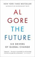 The Future: Six Drivers of Global Change 0812992946 Book Cover