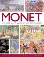 Monet: His Life and Works in 500 Images 0531166198 Book Cover