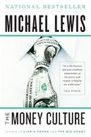 The Money Culture 0393030377 Book Cover