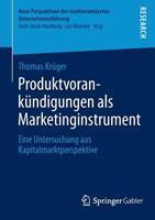 Produktvorankundigungen ALS Marketinginstrument: Eine Untersuchung Aus Kapitalmarktperspektive 3658061251 Book Cover