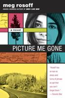 Picture Me Gone 0385681895 Book Cover